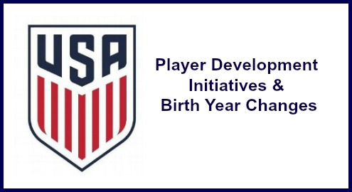 US Soccer Player Development Initiatives & Birth Year Changes